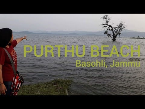 Purthu Beach, Basohli
