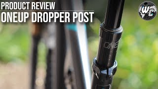 OneUp Components Dropper Post Review - The King of Adjustability?
