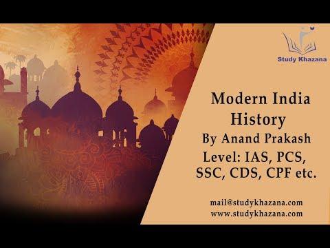 Modern India - Anand prakash |  History | IAS | Study Khazana | Free Video Lecture