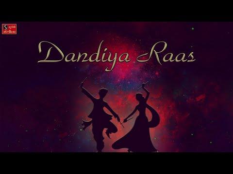 Dandiya Raas - All Hit & Famous Navratri Garba Songs - Nonstop Raas Garba - Dandiya Songs