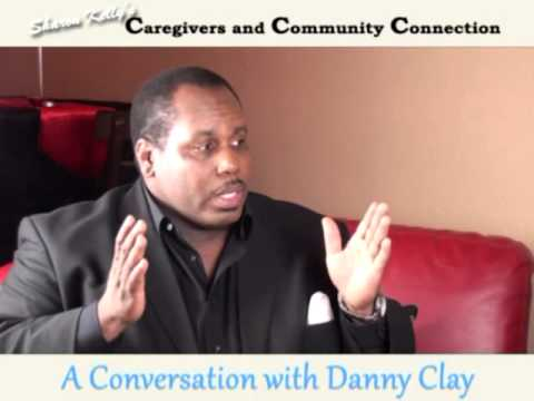 Caregivers and Community Connection (Danny Clay)