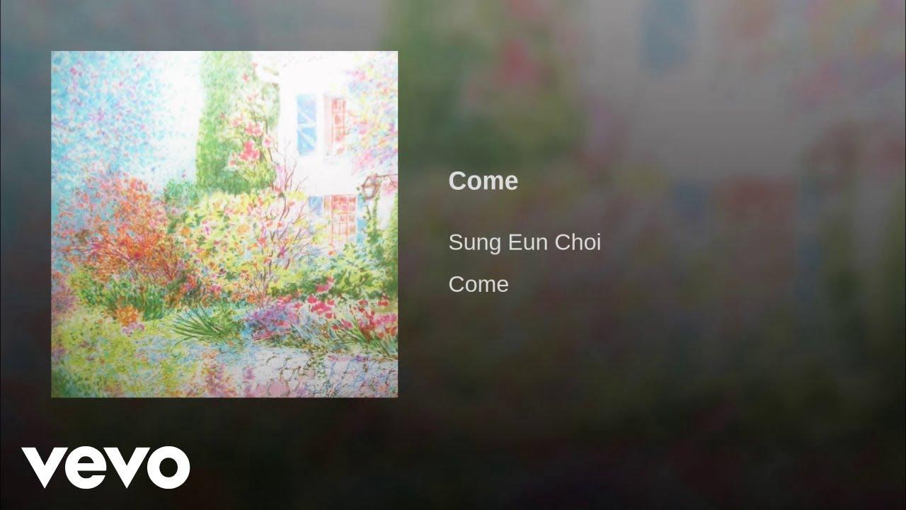 sung-eun-choi-come