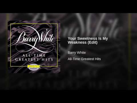 Your Sweetness Is My Weakness