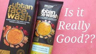 WOW UBTAN FACE WASH REVIEW