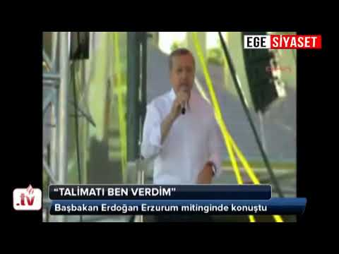 Erdoğan 'Polise talimatı ben verdim'