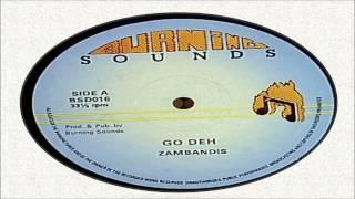 ZambandisGo Deh Burning Sounds