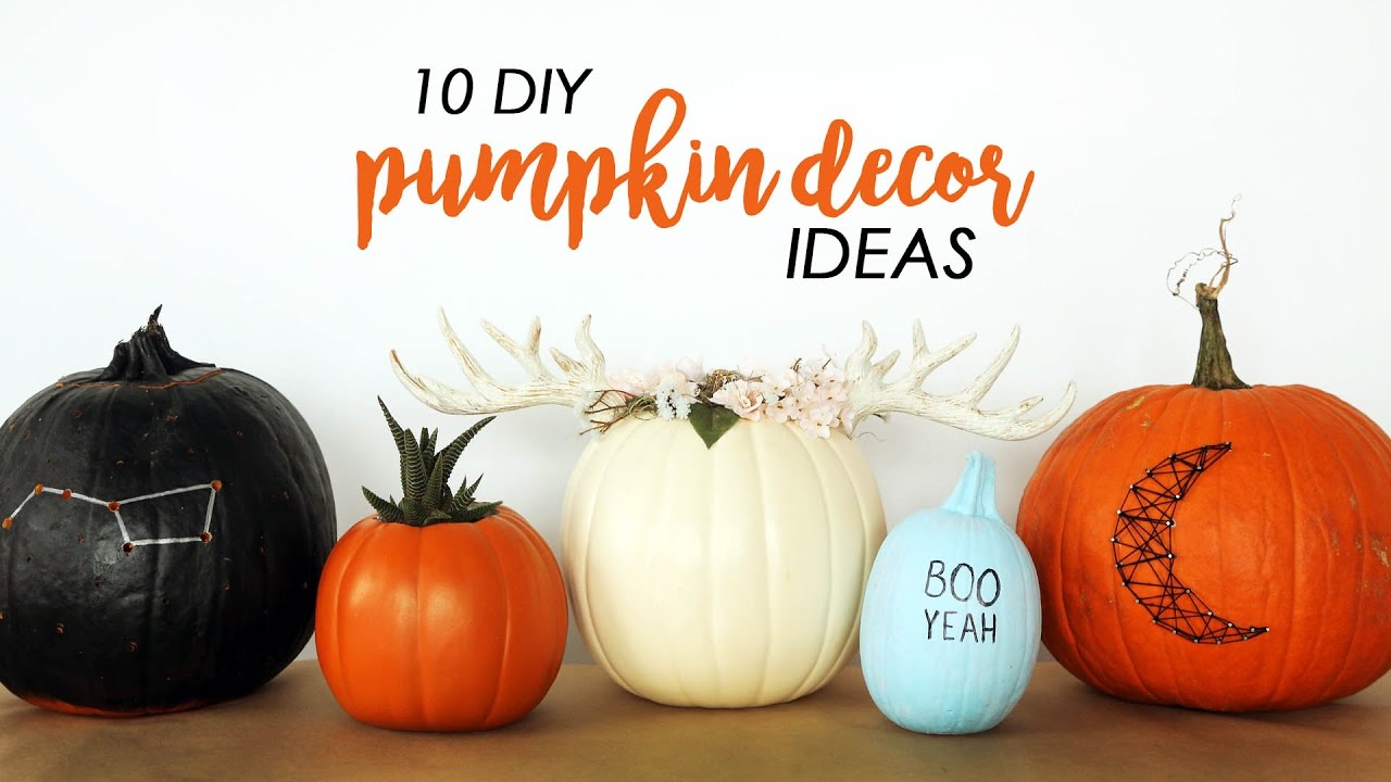 10 diy pumpkin decor ideas the sorry girls youtube - Pumpkin Decor