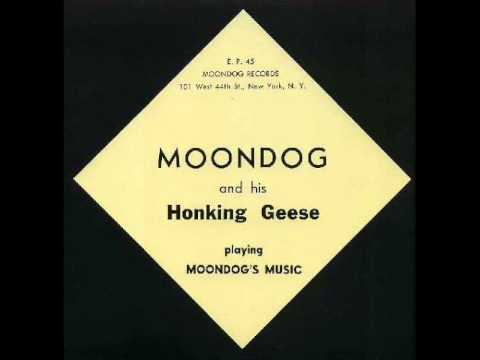 Moondog & his Honking Geese playing Moondog's Music   1955   E P