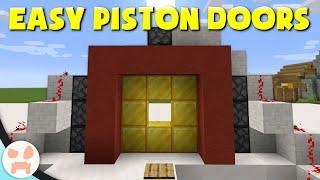 4 EASY PISTON DOORS!