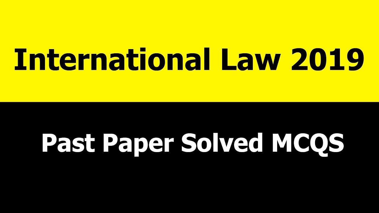 International law CSS Past Papers