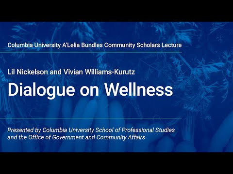 Columbia Community Scholars: DIALOGUE ON WELLNESS