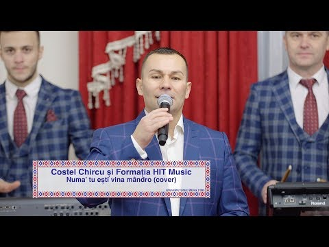 Costel Chircu si Formatia HIT Music - Numa' tu esti vina mandro (cover) 2019