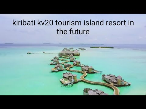 Kiribati KV20 Tourism Island Resort || 720 HD Life for Real