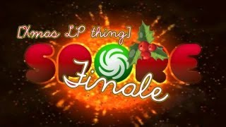 [Xmas LP Thing] Spore (Finale) - I Don