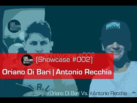 Showcase #002 • @ST•Radio Ciappy DJ presents #Oriano Di bari Vs. #Antonio Recchia