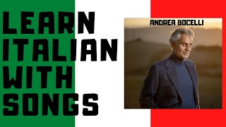 Italian songs - Andrea Bocelli - Time to say goodbye/Con te partirò (English lyrics translation)