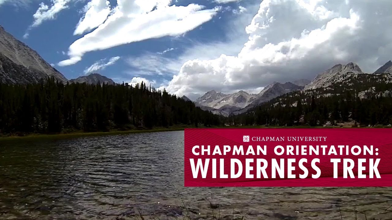 Freshman Orientation Wilderness Trek - Chapman University