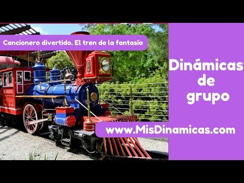 ▶️Cancionero divertido El tren de la fantasía #risoterapia #dinamicas #teambuilding