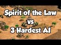 Spirit of the Law vs 3 Hardest AI