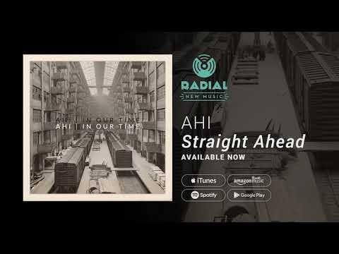 AHI - Straight Ahead (Promo)