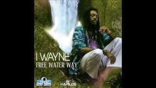 I Wayne - Free Water Way - Single - JRK Music