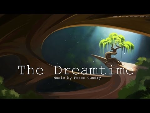 Fantasy Dream Music - The Dreamtime - Didgeridoo