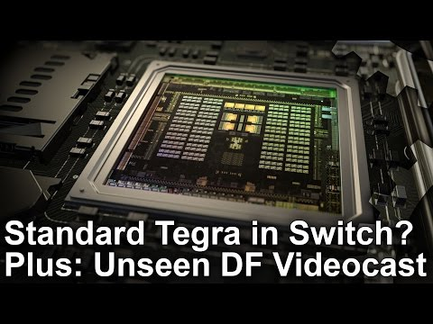 Tegra X1 'Confirmed' For Switch! Plus: Unseen Switch Videocast!