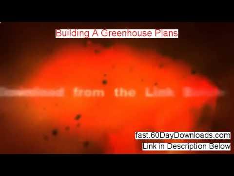 My Building A Greenhouse Plans Review (plus Instant Access)