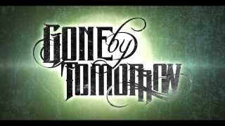 Gone By Tomorrow - Eight Thirty Two (OFFICIAL LYRIC VIDEO)