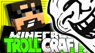 Minecraft: TROLL CRAFT | BIGGEST TROLL EVER?! [22]