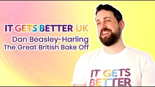 It Gets Better UK - Dan Beasley-Harling (Great British Bake Off)