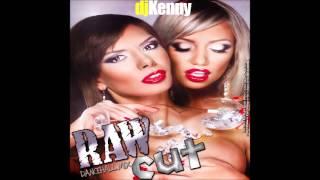 DJ KENNY RAW CUT DANCEHALL MIX JULY 2013