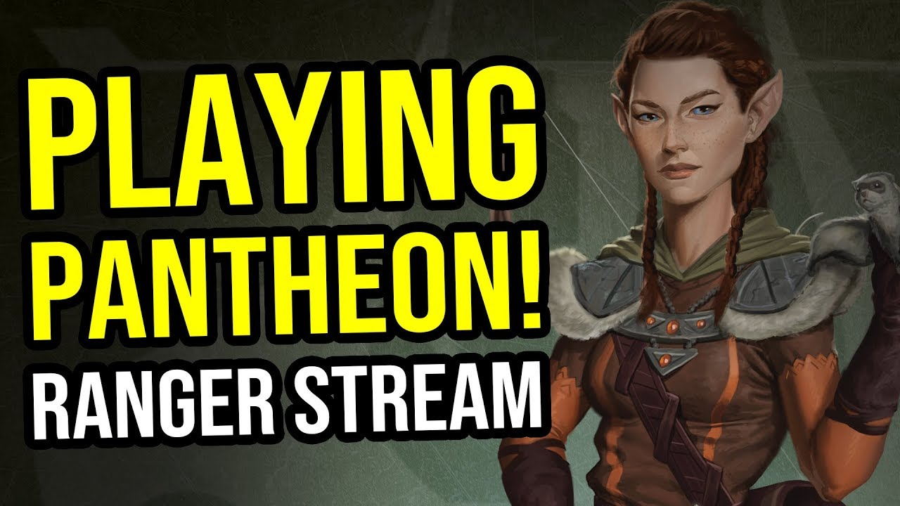 Pantheon Ranger Stream VoD - Pre Alpha Gameplay