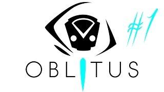 XT Gameplay: Oblitus #1/3 [deutsch] [720p]
