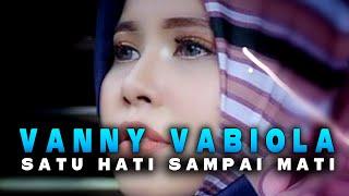 Download Vanny Vabiola - Satu Hati Sampai Mati (Official Music Video)