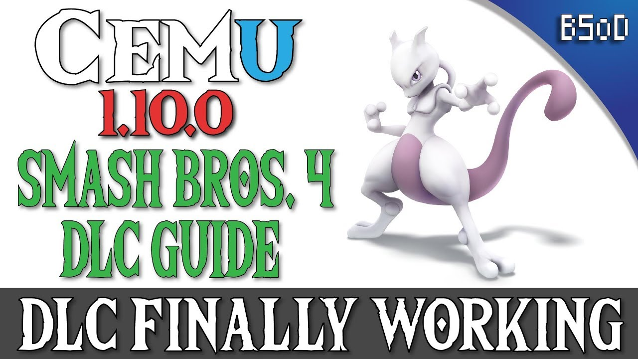 Cemu 1 10 0 | DLC Characters and Stages | Smash Bros  4