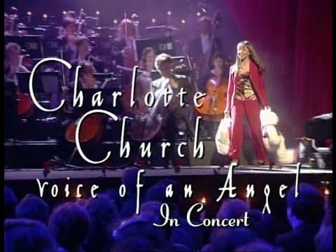 Charlotte Church. Voice of an Angel (1999). Full concert, Part 1 of 4.