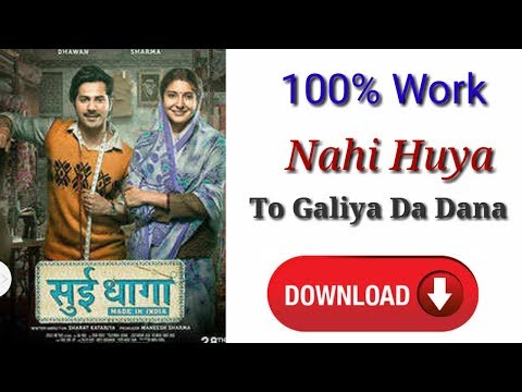 How To Downlode Sui Dhaaga Made In India (2018) Bollywood Hindi Movie 480p.mp4