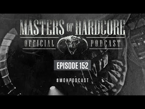 Official Masters of Hardcore Podcast 152 by Broken Minds