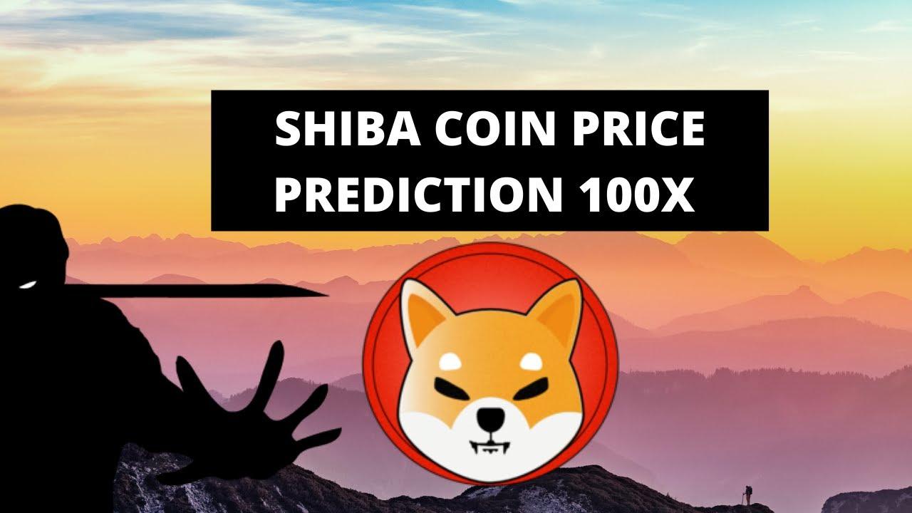 Shiba Price Prediction -100x very possible !