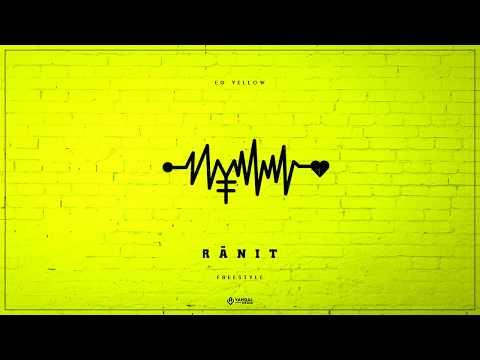 EG Yellow - Ranit (XXXTentacion - Jocelyn Flores Freestyle)