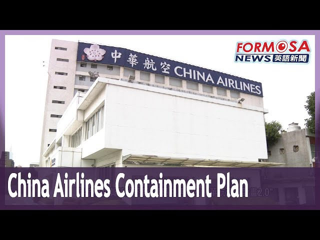 Taiwan unveils containment plan for China Airlines outbreak