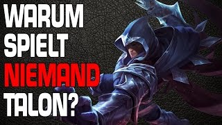 LoL: Warum spielt niemand Talon? [Guide/Tutorial]