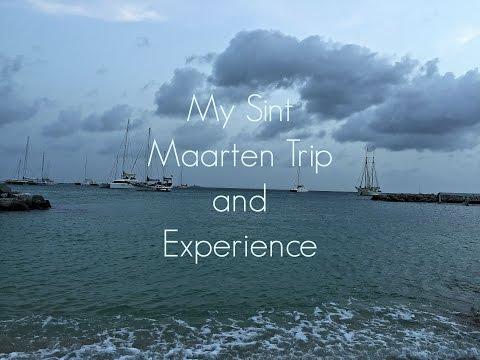 My Sint Maarten Trip & Experience 2015