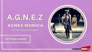 Agnes Monica - A.g.n.e.z |