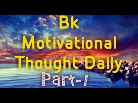 Bk Motivational Thought Daily(Part-1)    #/No.1 Best Positive Thought Brahmakumaris BY BK SHIVA