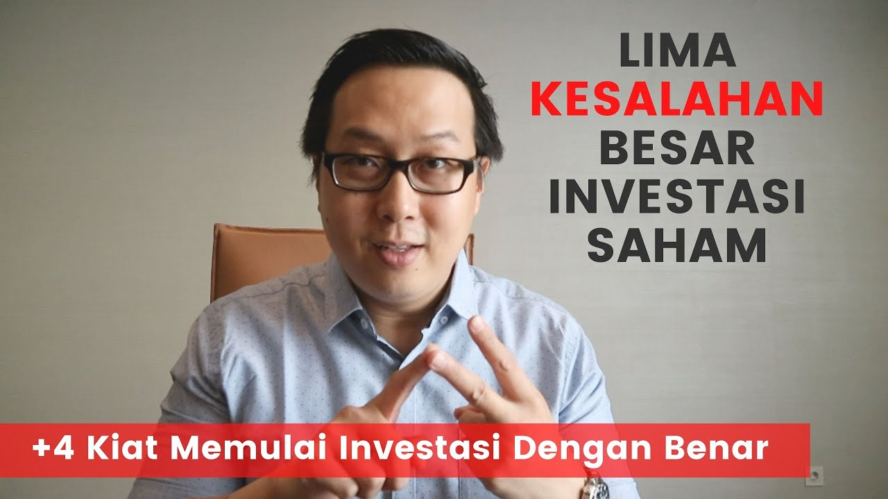 Investasi Saham Yang Salah & Bagaimana Solusinya? - YouTube