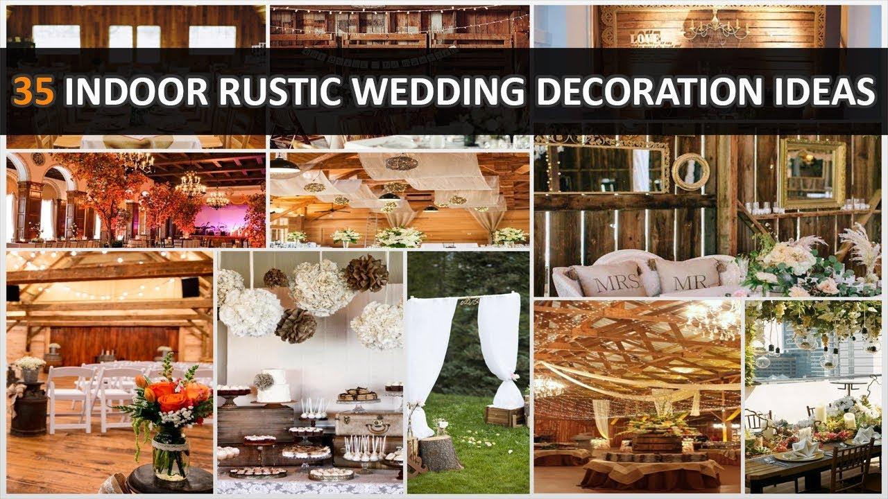 35 Beautiful Indoor Rustic Wedding Decoration Ideas Part 1
