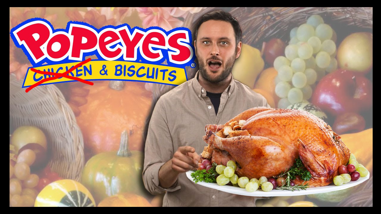 Thanksgiving At Popeyes Food Feeder Youtube