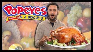 Thanksgiving at Popeyes?!? - Food Feeder